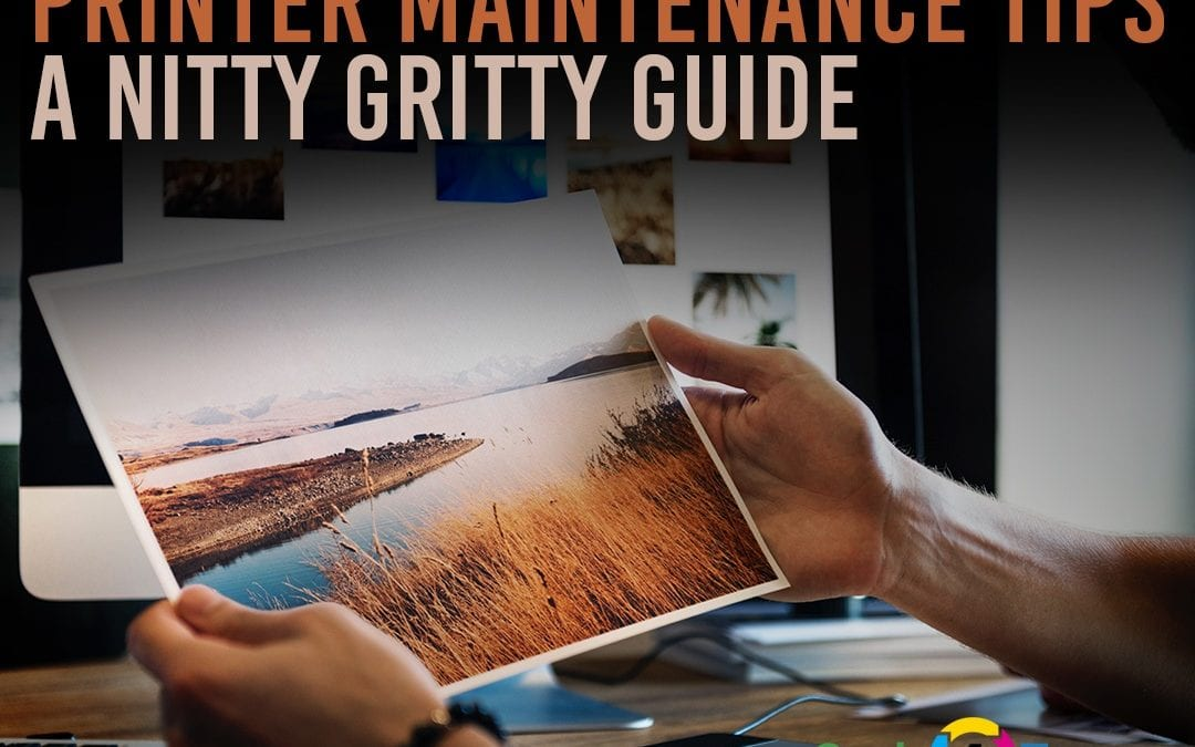 Printer Maintenance Tips: A Nitty Gritty Guide