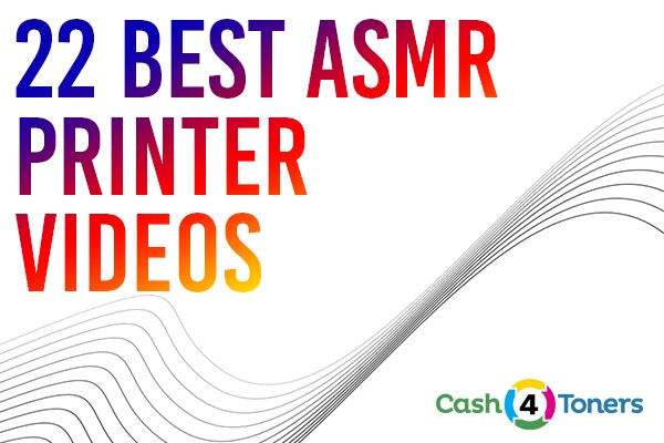 22 Best ASMR Printer Videos: The Satisfying Sound Of Perfection