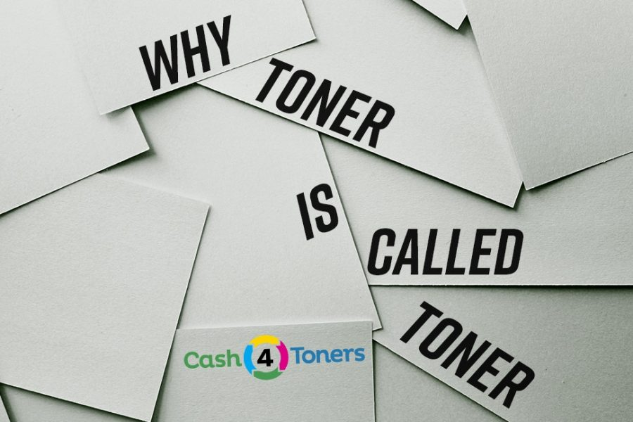 Why Is Toner Called Toner?