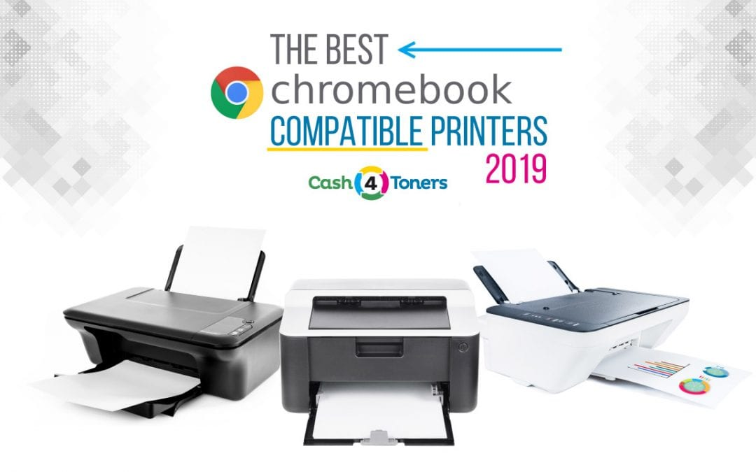 The Best Chromebook Compatible Printers 2019