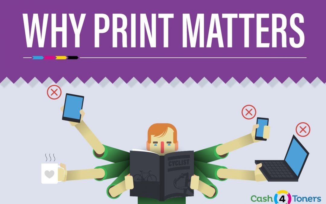 Print Is Not Dead: Why Print Still Matters [INFOGRAPHIC]