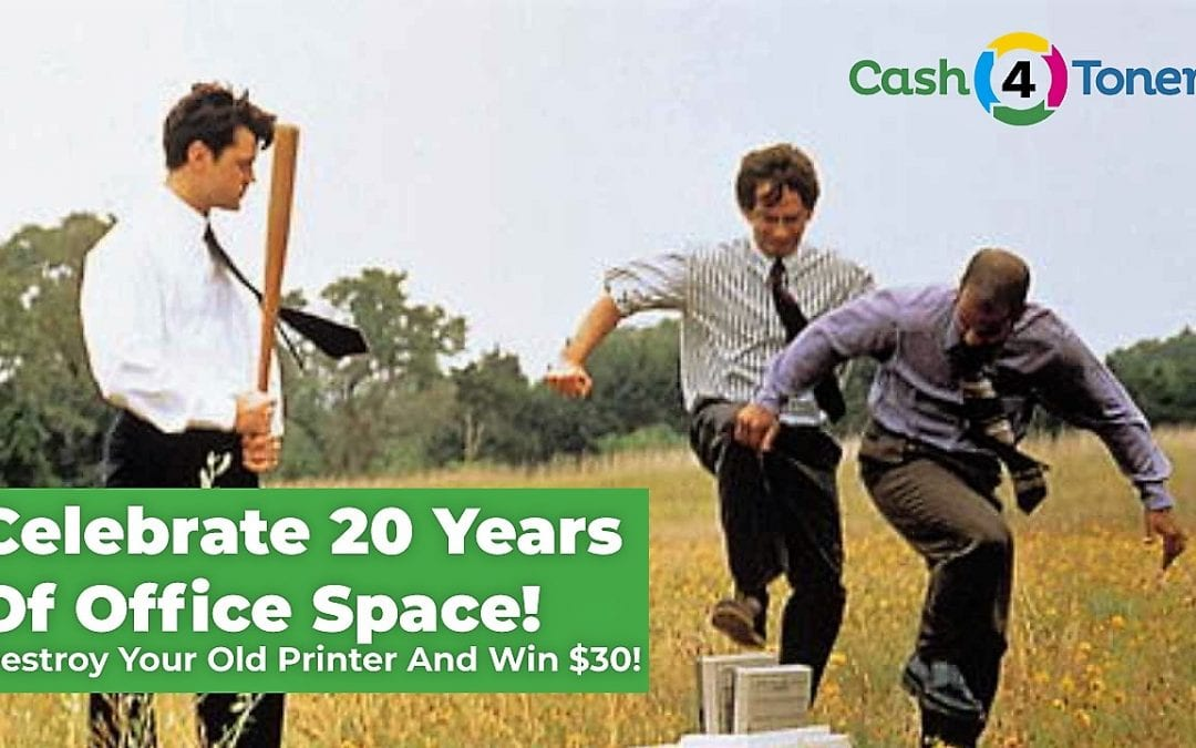 Celebrate 20 Years Of Office Space! Destroy Your Old Printer And Win $30!