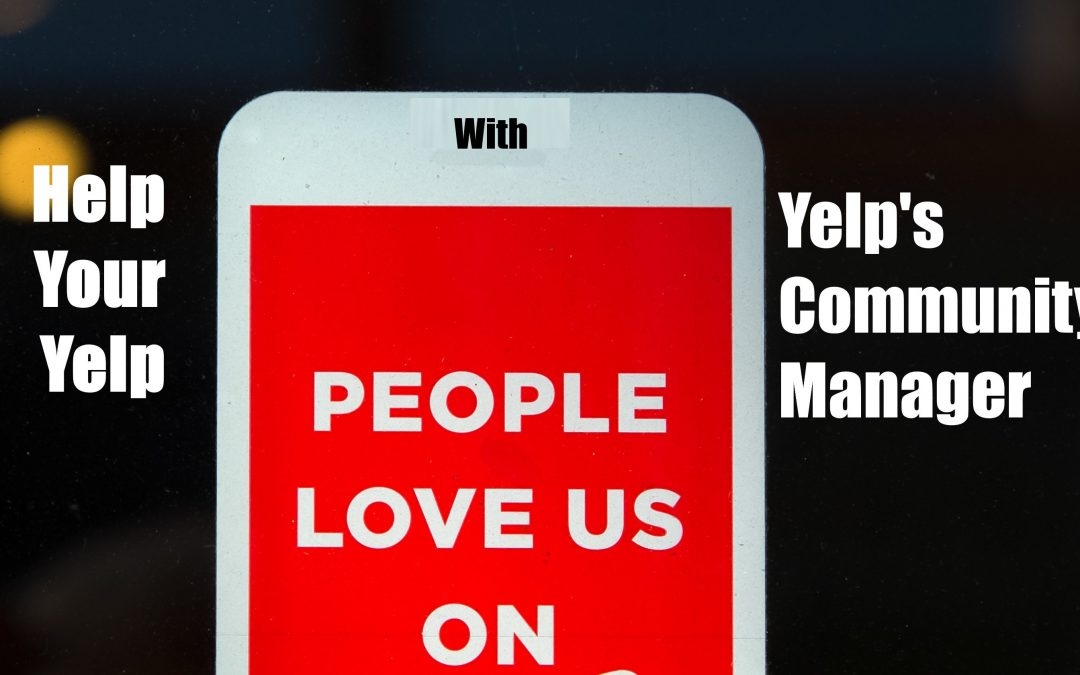 Help Your Yelp With Yelp's Community Manager