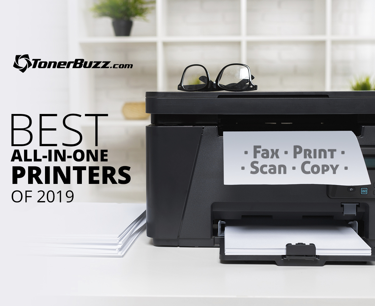 Best All In One Printers Of 2019 Cash4toners